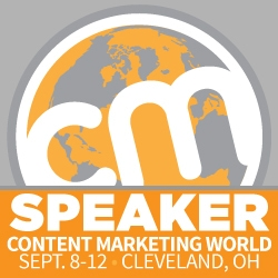 I spoke at Content Marketing World in 2014 and 2013.
