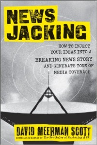 Newsjacking by David Meerman Scott