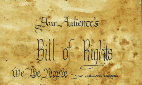 Your Audience's Bill of Rights