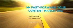 Fast-Forward Content Marketing E-Book