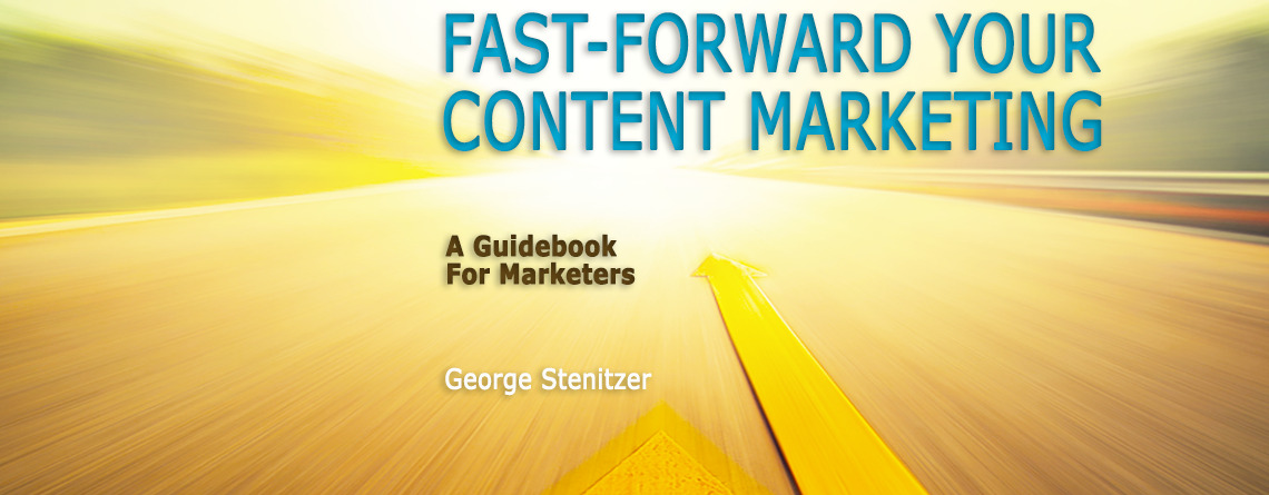 Free Guide: <em>Fast-Forward Your Content Marketing</em>