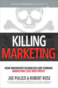 Book Preview: <em> Killing Marketing </em> by Joe Pulizzi & Robert Rose