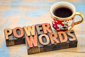 4 ways to use power words to supercharge your message