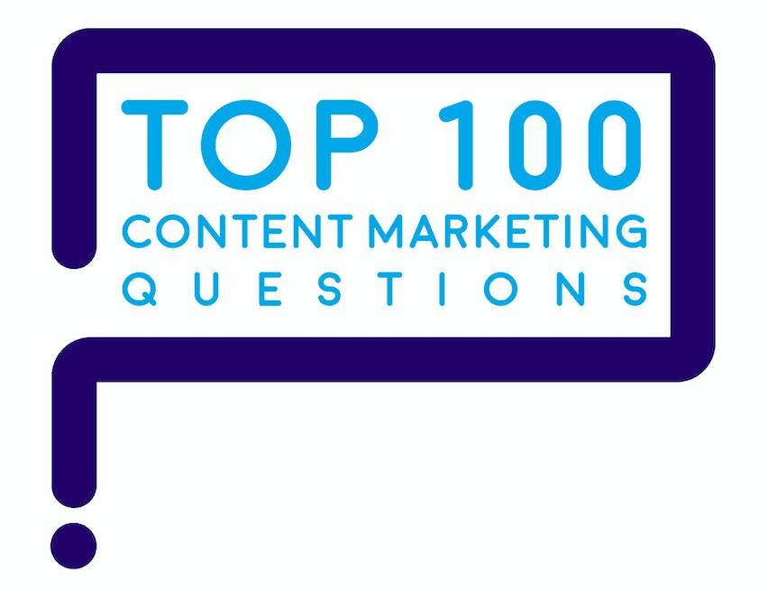Top 100 content marketing questions