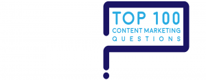 Top 100 Content Marketing Questions Answered
