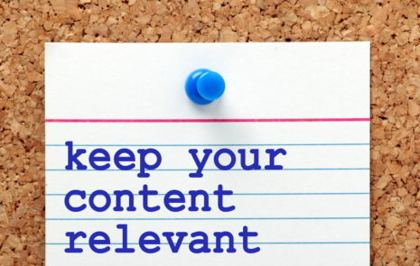 keep your content relevant to your audience